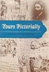 Yours Pictorially - Randolph Caldecott, Michael Hutchins