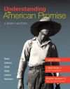 Understanding the American Promise, Combined Volume: A Brief History of the United States - James L. Roark, Michael P. Johnson, Patricia Cline Cohen, Sarah Stage