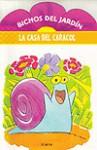 Bichos del jardín: La casa del caracol - Fernando Calvi, Sebastián Castillo