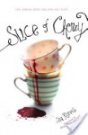Slice of Cherry - Dia Reeves