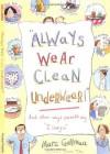 """Always Wear Clean Underwear!"": And Other Ways Parents Say ""I Love You"" - Marc Gellman"