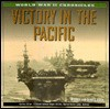Victory in the Pacific (World War II Chronicles) - Michael Green, Gladys Green