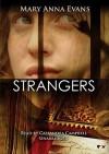 Strangers: A Faye Longchamp Mystery (Audio) - Mary Anna Evans