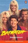 Baywatch (Penguin Readers, Level 2) - Robin A.H. Waterfield, Harvey Schwartz, Andy Hopkins, Jocelyn Potter
