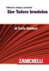 Sior Todero Brontolon - Carlo Goldoni