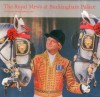 The Royal Mews at Buckingham Palace: Official Souvenir Guide - Hugo Vickers