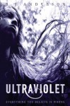 Ultraviolet (Carolrhoda Ya) - R.J. Anderson