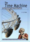 The Time Machine: The Original Time Travel Story - H.G. Wells