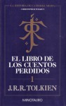 El Libro de los Cuentos Perdidos, 1 (Historia de la Tierra Media, #1) - J.R.R. Tolkien, J.R.R. Tolkien, Rubén Masera