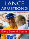 Every Second Counts (Audio) - Lance Armstrong, Sally Jenkins, Oliver Wyman