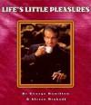 Life's Little Pleasures - George Hamilton