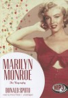 Marilyn Monroe: The Biography - Donald Spoto, Anna Fields