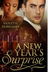 A New Year's Surprise - Violette Dubrinsky