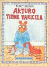 Arturo Tiene Varicela / Arthur's Chicken Pox (Arthur Adventures) - Marc Brown, Esther Sarfatti