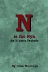 N is for Nyx: An Eikasia Prelude - Illise Montoya