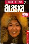 Insight Guides Alaska - Hans Johannes Hoefer, Insight Guides