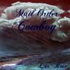 Mail Order Cowboy - Lor Rose