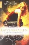 Katzenkrallen (Schwestern Des Mondes, #5) - Yasmine Galenorn, Katharina Volk