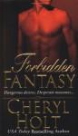 Forbidden Fantasy - Cheryl Holt