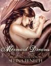 Mermaid Dreams: An Art Collection by Selina Fenech: 4 - Selina Fenech
