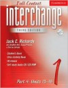 Interchange Third Edition Full Contact Level 1 Part 4 Units 13-16 - Jack C. Richards, Jonathan Hull, Charles Shields, Susan Proctor
