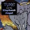 Tyke and the Elephant Angel - K.A. Monroe