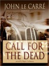 Call for the Dead: Smiley Series, Book 1 (MP3 Book) - Ralph Cosham, John le Carré