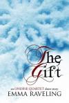 The Gift - Emma Raveling