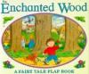 The Enchanted Wood - Gerald Hawksley