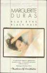 Blue Eyes, Black Hair - Marguerite Duras, Barbara Bray