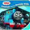 Thomas and the Bumpy Ride - Wilbert Awdry