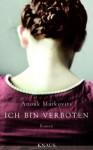 Ich bin verboten: Roman (German Edition) - Anouk Markovits, Anne Rademacher