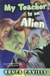 My Teacher Is an Alien (Turtleback) - Bruce Coville
