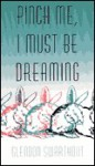 Pinch Me, I Must Be Dreaming - Glendon Swarthout