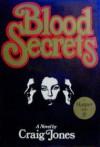 Blood Secrets - Craig Jones
