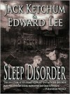 Sleep Disorder - Jack Ketchum, Edward Lee