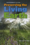 Preserving the Living Earth - Christine Petersen
