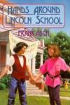 Hands Around Lincoln School - Frank Asch