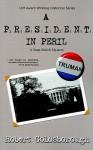 President in Peril - Robert Goldsborough