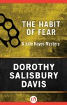 Habit of Fear - Dorothy Salisbury Davis