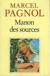 Manon des Sources (L'Eau Des Collines) - Marcel Pagnol