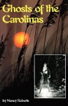 Ghosts of the Carolinas - Nancy Roberts