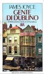 Gente di Dublino - James Joyce, Margherita Ghirardi Minoja