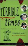 Terrible Times - Philip Ardagh