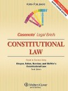 Casenote Legal Briefs: Constitutional Law, Keyed to Choper, Fallon, Kamisar, and Shiffrin Constitutional Law, 10th Ed. - Casenote Legal Briefs
