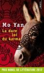 La Dure Loi Du Karma - Mo Yan, Chantal Chen-Andro