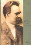 Basic Writings of Nietzsche (Modern Library) - Friedrich Nietzsche, Walter Kaufmann