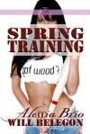 Spring Training (Grand Slam, #2) - Alessia Brio, Will Belegon