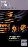 Substance Mort - Philip K. Dick, Robert Louit