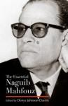 The Essential Naguib Mahfouz - Denys Johnson-Davies